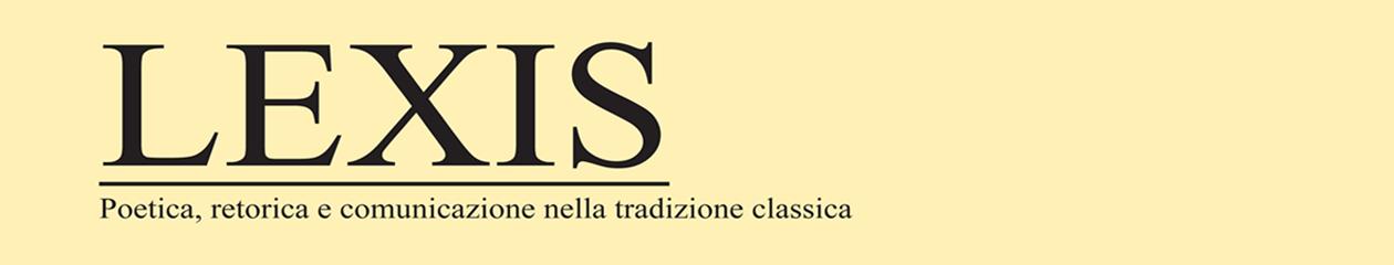 LEXIS. Poetica, retorica e comunicazione nella tradizione classica